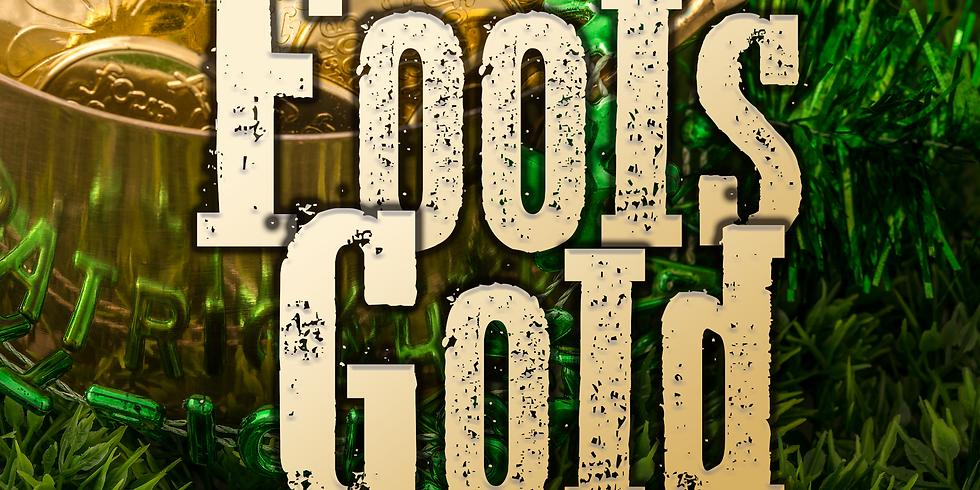 Fools Gold - Alvarado