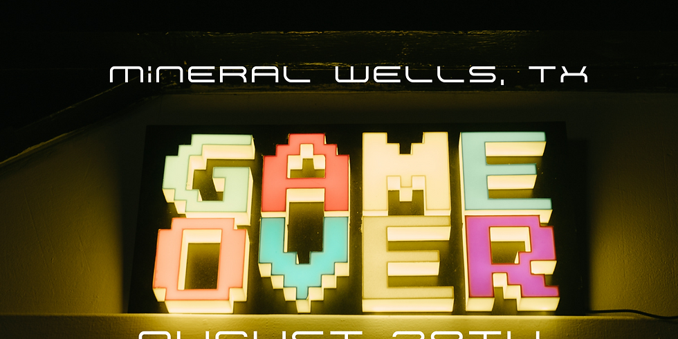GAME OVER - Mineral Wells