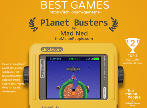 "Game Jam Collection 2019Q1: 2nd _ The ""Planet Busters"" By Mad Ned"