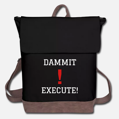 DAMMIT! EXECUTE! Canvas Backpack