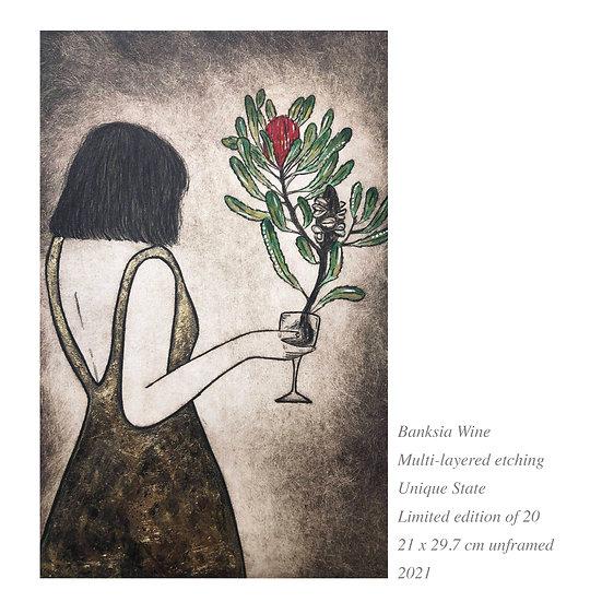 Original Etching 'Banksia Wine' Unframed