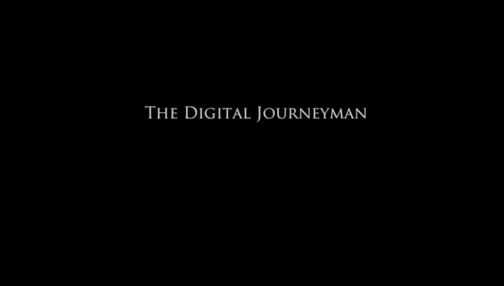 The Digital Journeyman