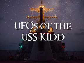 UFOs of the USS Kidd