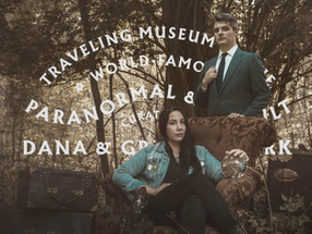 INTERVIEW: Greg & Dana Newkirk | Hellier, Traveling Museum of the Paranormal and Occult