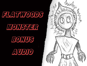 BONUS AUDIO: Behind the Flatwoods Monster