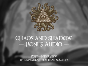 BONUS AUDIO: Chatting with The Singular Fortean Society.