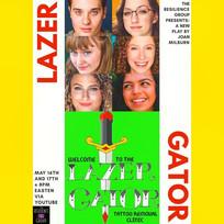 LAZER GATOR Poster