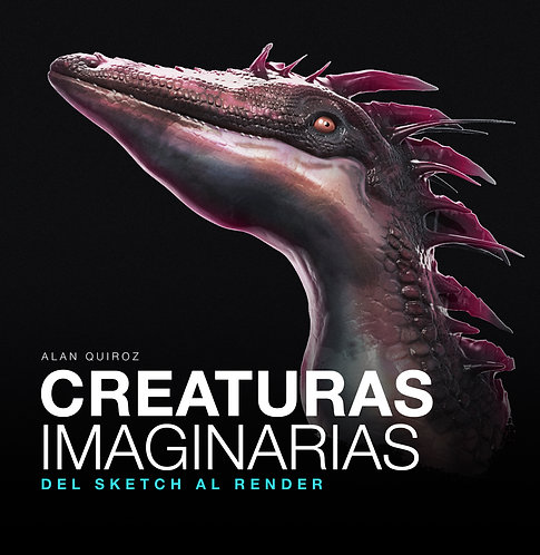 e-Book. Creaturas Imaginarias. Del Sketch al Render.