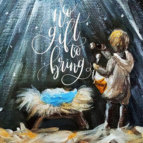 8x8 No Gift to Bring