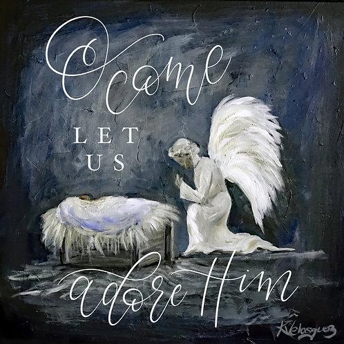 8x8 O Come Let Us Adore Him