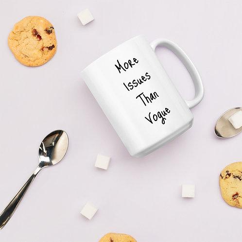 More Issues Than Vogue Mug