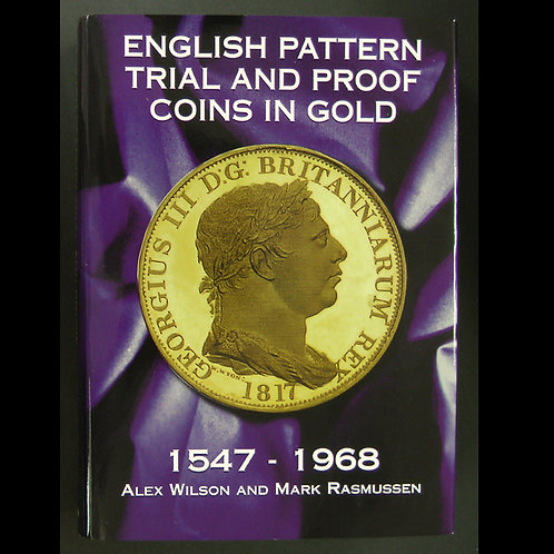 稀少な書籍 ENGLISH PATTERN TRIAL AND PROOF COINS IN GOLD 1547-1968
