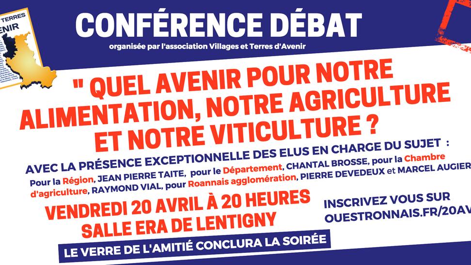 """Invitation : conférence débat exceptionnelle """"Quel avenir pour notre alimentation, notre agricu"""