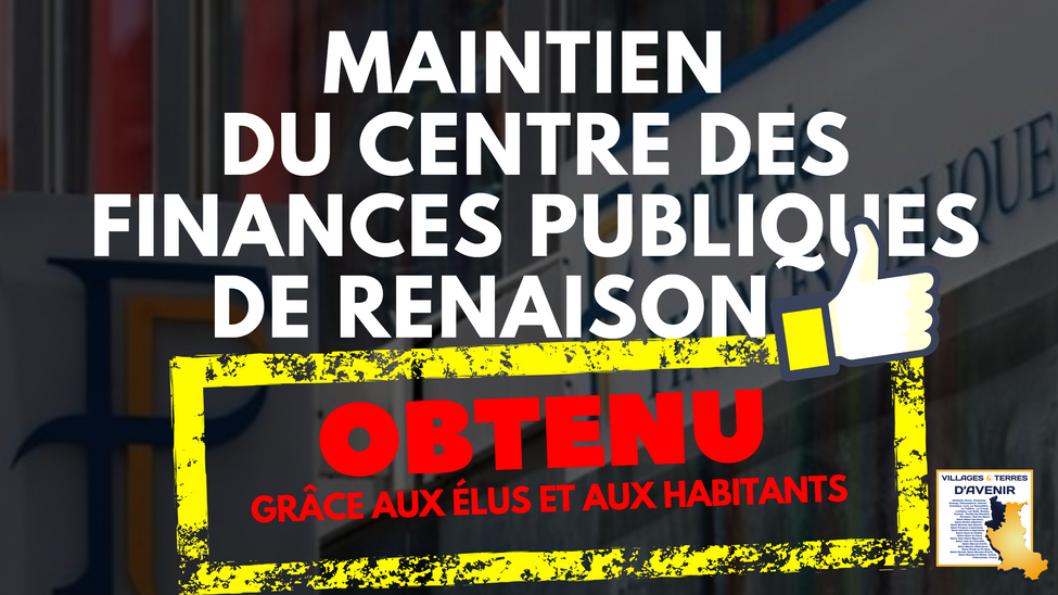 Bonne nouvelle : le centre des finances publique de Renaison ne fermera pas !