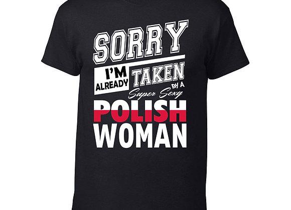 Sorry I am already taken T-Shirt