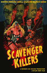 Another poster for Scavenger Killers, painted by Larry Nadolsky