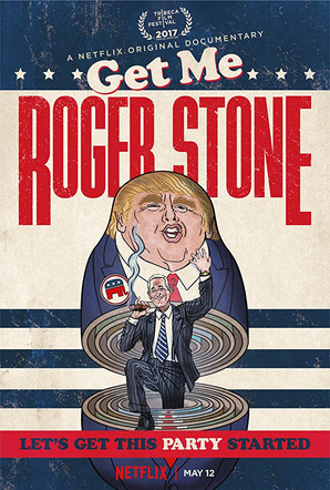 The poster for Get Me Roger Stone