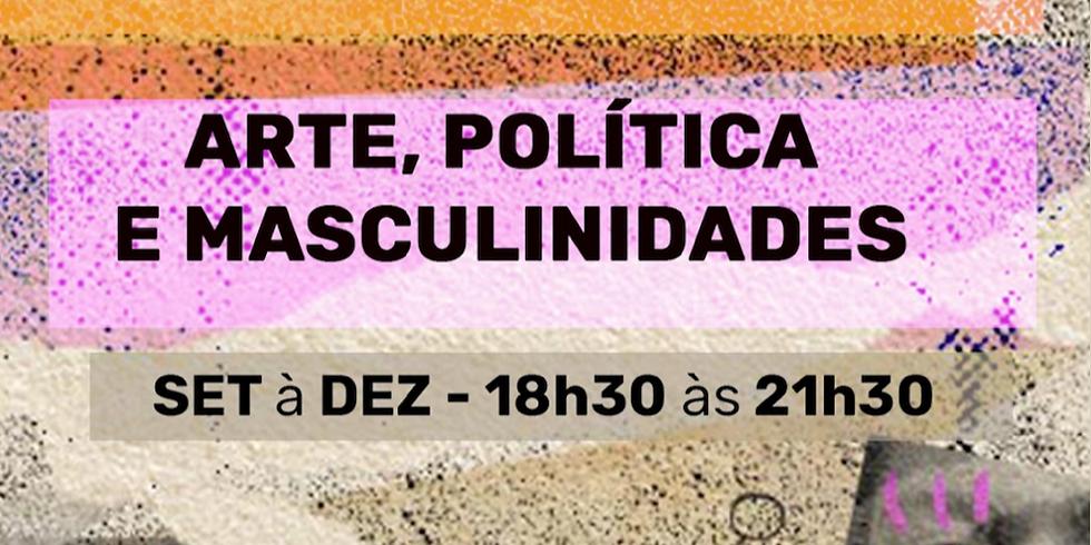 Repensando Gênero: Arte, Política E Masculinidades