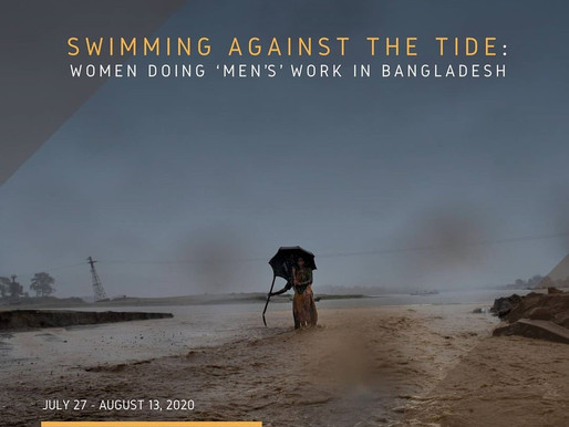 "Virtual Photo Exhibition - ""Swimming Against the Tide: Women Doing 'Men's' Work in Bangladesh"""