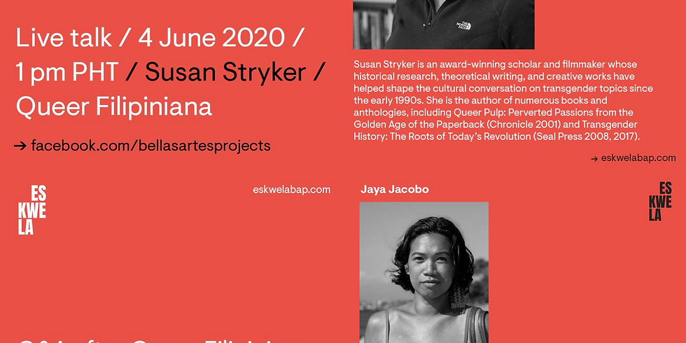 Queer Filipiniana: Live Talk and Q&A with Susan Stryker and Jaya Jacobo