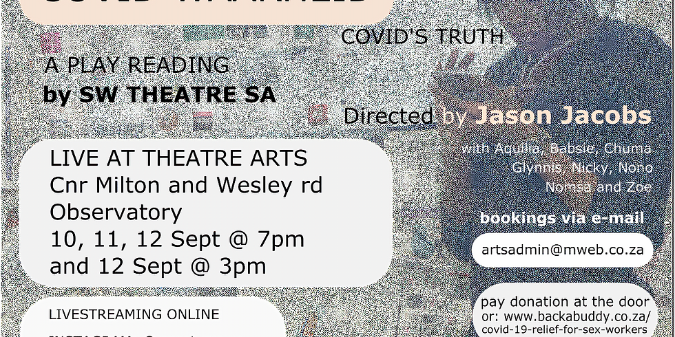 Play reading of COVID WAARHEID / COVID'S TRUTH