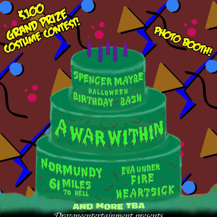 Spencer D Maybe's Birthday Halloween Bash