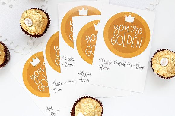 You're Golden Valentines