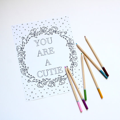 You Are A Cutie Coloring Page