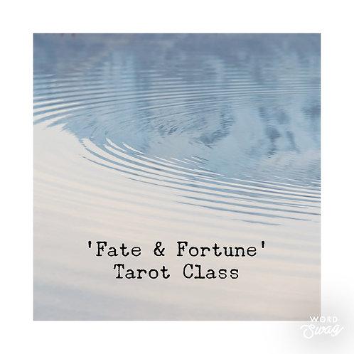 Tarot Class: Fate & Fortune