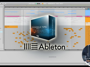 Ableton Project Available on Psychedelic Tips Vol.2