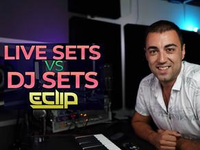 Live Set vs Dj Set - by E-Clip