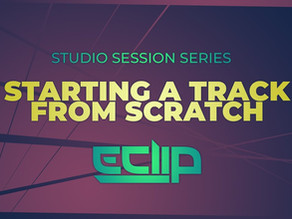 Starting a Psytrance Track from Scratch by E-Clip