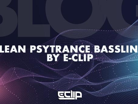 Clean Psytrance Bassline by E-Clip