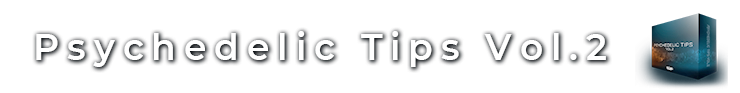 psychedelic tips vol.2 add banner
