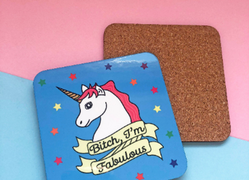Bitch I'm Fabulous Unicorn Coaster