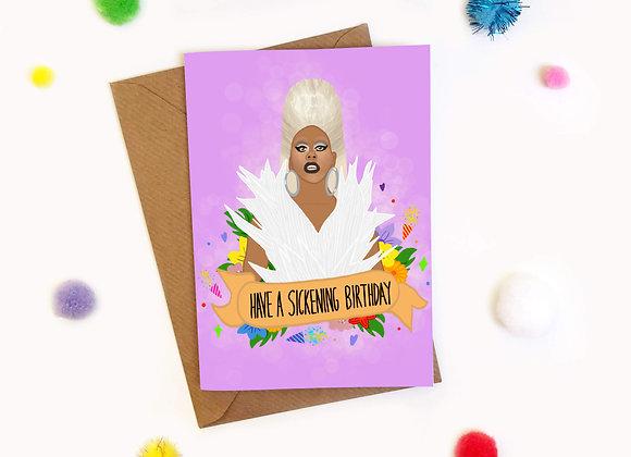 Have a Sickening Birthday Ru Paul Card