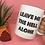 Thumbnail: Leave Me The Hell Alone 11oz Mug