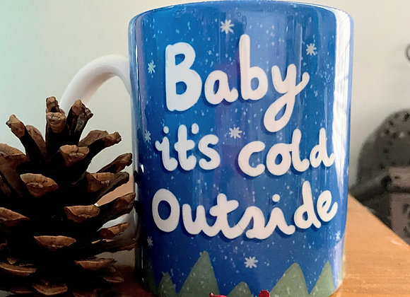 Baby It's Cold Outside Christmas Mug