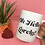 Thumbnail: Oh Hello Lovely 11oz Mug