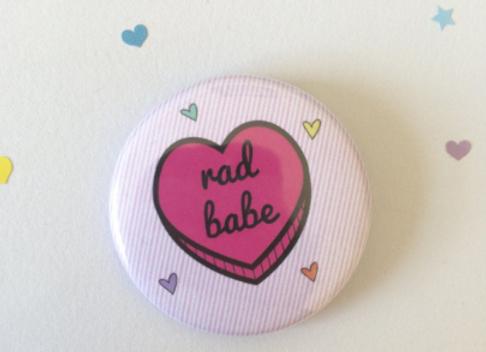 Rad Babe - Sassy Heart 38mm Button Badge