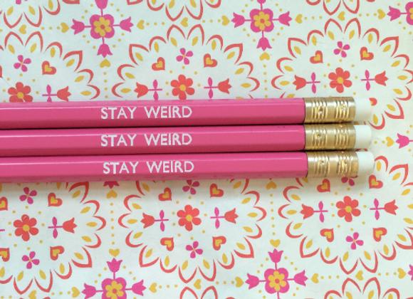 Stay Weird Pink Pencil