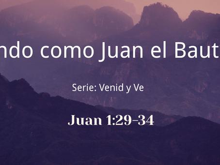 Viendo como Juan el Bautista