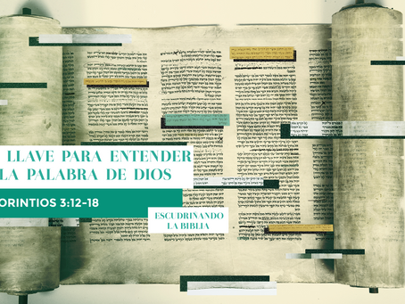 LA LLAVE PARA ENTENDER LA PALABRA DE DIOS