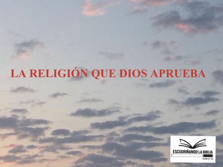 La religion que Dios aprueba