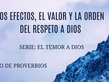 EL RESPETO A DIOS: SUS EFECTOS, SU VALOR Y LA ORDEN QUE DA