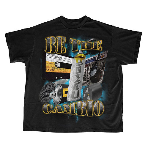 """""""Be the Cambio"""" Hip Hop Band Tee"""