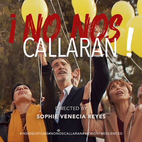 ¡NO NOS CALLARÁN!  / WE WON'T BE SILENCED! written & directed by Sophie Venecia Reyes