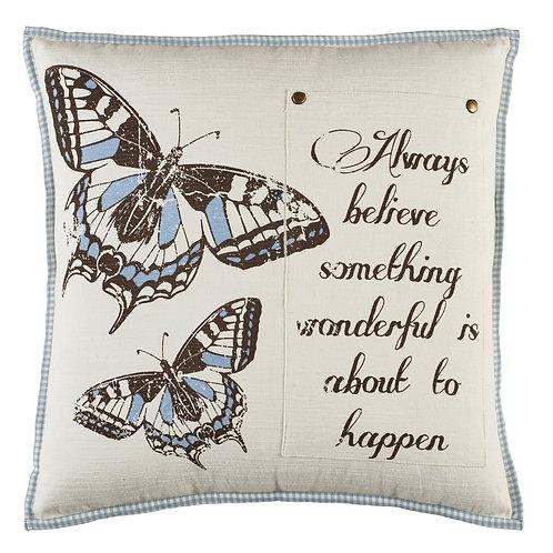 Always Believe Butterfly Pillow