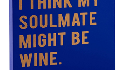 Soulmate Wine Sign