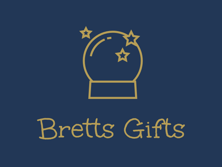 Bretts Gifts Is Nearly Here